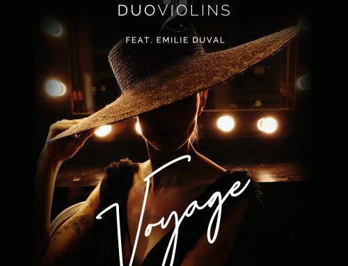 DuoViolins feat. Emilie Duvan – Voyage (Lalala)